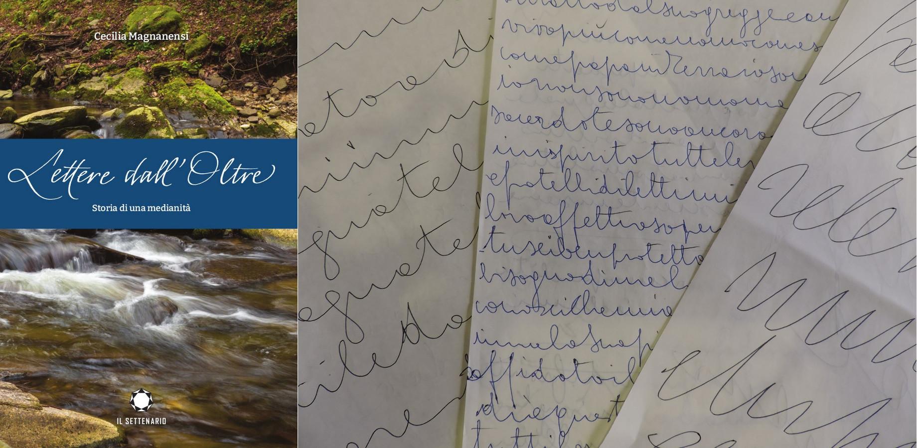 """I messaggi spirituali di """"Lettere dall'Oltre. Storia di una medianità"""""""