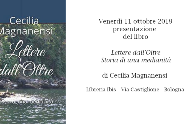 """Presentazione a Bologna del libro """"Lettere dall'Oltre"""" di Cecilia Magnanensi"""
